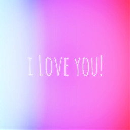 iloveyou i gradation freetoedit