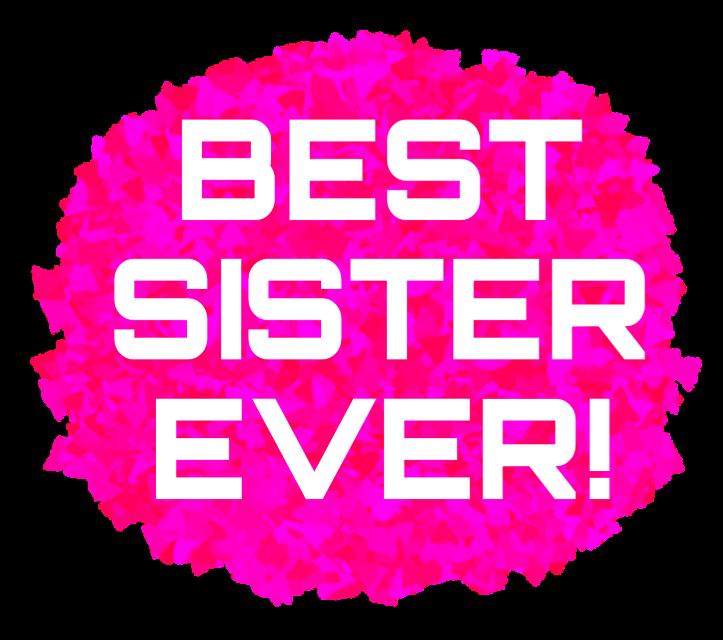 #ftestickers #sister #sisterlove #bestsister #siblings #siblingstickers#FreeToEdit